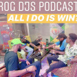 (Radio) ROG Djs Podcast - Retire All I Do is Win?