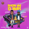 ZERUX ft. HYPE MC - Show Me The Way ( Prod. by AKWASA )